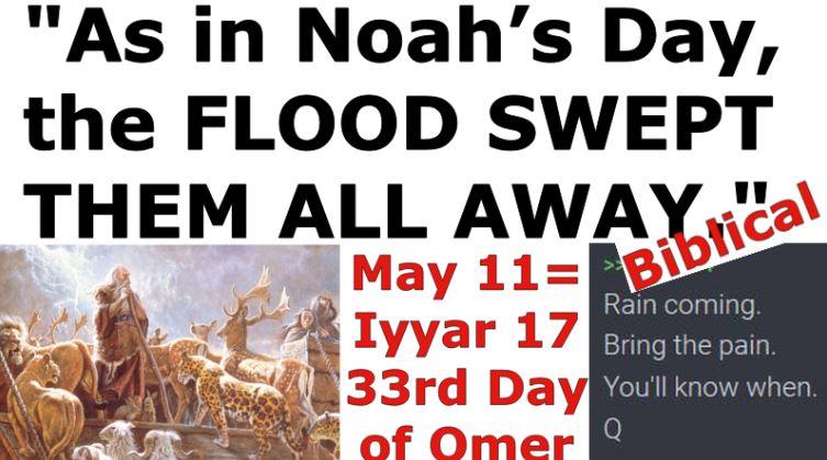 Noah's Flood Swept 33's Away -Omer 33 – Matthew 24
