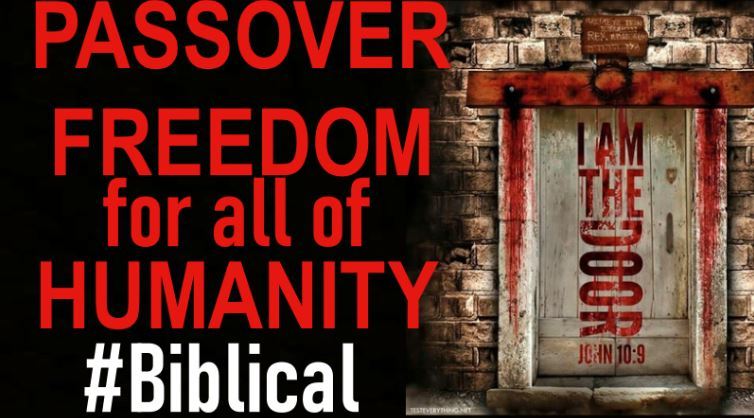 Passover – Freedom for All of Humanity!