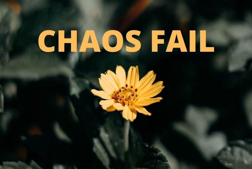 Chaos Fail