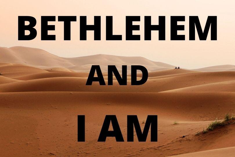Bethlehem Star and I AM