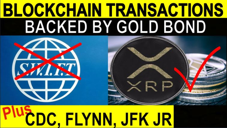 XRP Backed by Gold Bond?  Swift Banking is History!