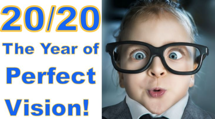 2020 The Year of Perfect Vision