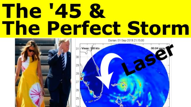 45 Perfect Storm, NWO Uses Lasers to Make Hurricanes