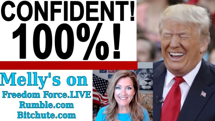 100% Confident in the Election Outcome!