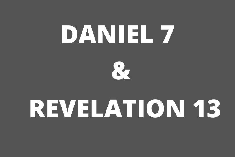 Revelation 13 & Daniel 7