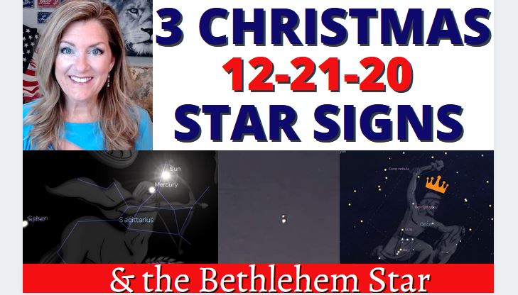 3 Star Signs on 12-21-20 (+ the Bethlehem Star) posted 12-20-20