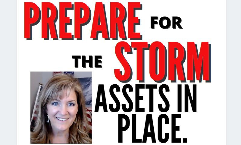 Prepare for the Storm – Assets are in Place 2-21-21