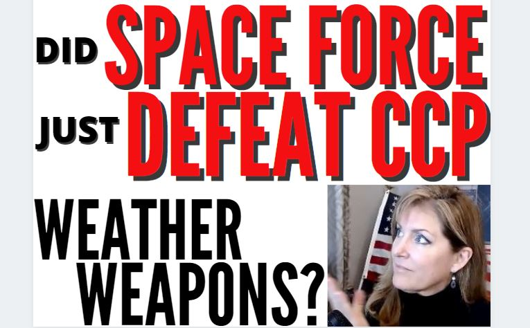 Did Space Force Just Defeat the CCP Weather Weapons?? 2-19-21