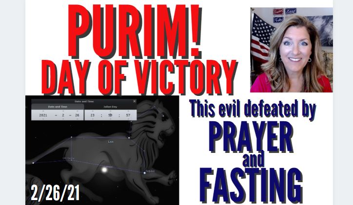 PURIM DAY OF VICTORY! THIS EVIL DEFEATED ONLY BY PRAYER AND FASTING 2-26-21