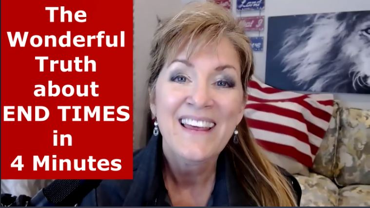 END TIMES IN 4 MINUTES – GREAT NEWS! 3-12-21