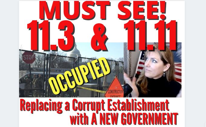 MILITARY OCCUPATION 11.3 – YOU'LL LOVE 11.11 – NEW GOVERNMENT! ACT OF 1871 REVERSED! 3-9-21