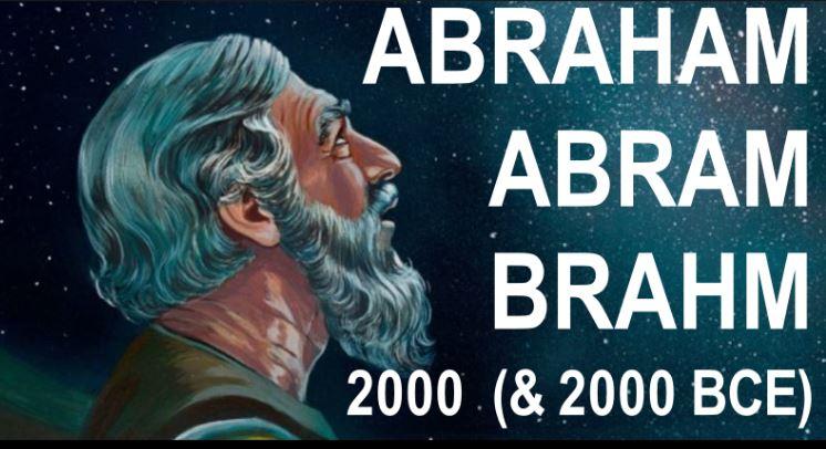 """Was India's """"BRAHMA"""" Faith founded on ABRAHAM's Faith?"""