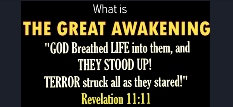 WHAT IS THE GREAT AWAKENING? – FORETOLD IN REVELATION 11, JOEL 2, AND EZEKIEL 37 4-22-21