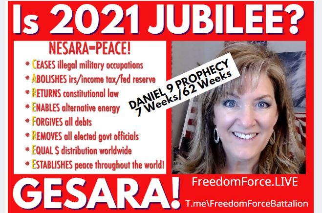 IS 2021 JUBILEE? NESARA GESARA? BIBLICAL DANIEL 9 PROPHECY DECODED 4-2-21