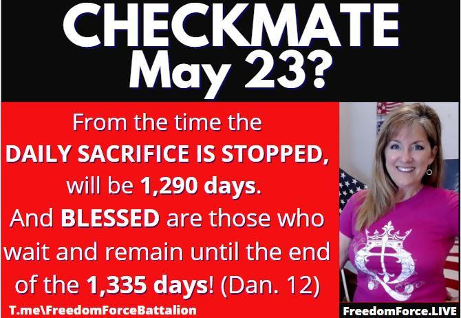 Checkmate 5/23 Pentecost? Shavuot? 1335 Prophecy Daniel 12 4-11-21