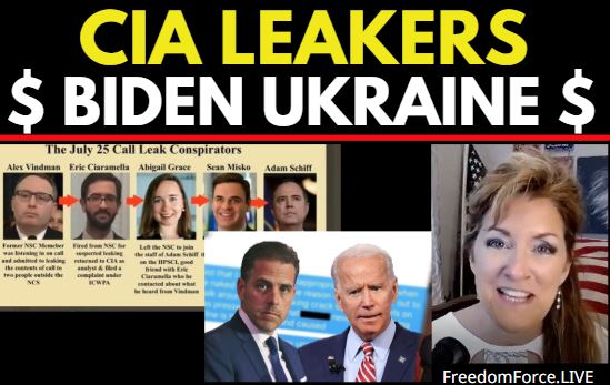 Ukraine-Gate Biden, and C_A Leakers Exposed,  Break Every Chain!