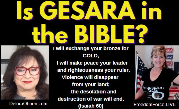 Is Gesara in the Bible? Delora & Melly 6-9-21