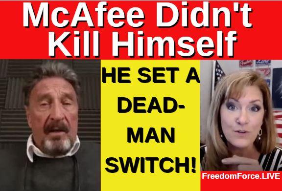 McAfee Didn't Kill Himself! 6-25-21