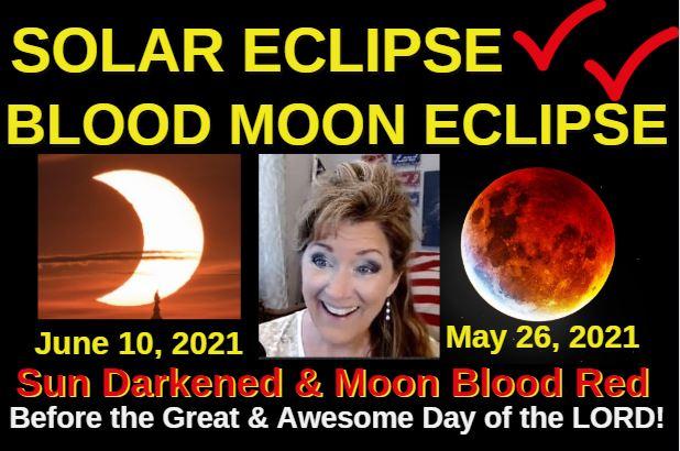 Solar Eclipse & Blood Moon Eclipse! 6-10-21