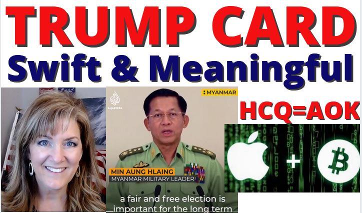 TRIAL TRUMP CARD, BITCOIN, CURE, MYANMAR 2-10-21