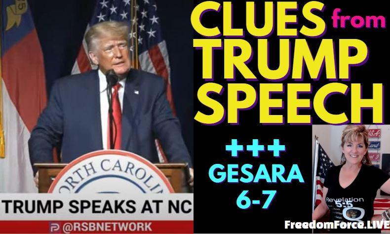 CLUES FROM TRUMP NC GOP SPEECH +++ GESARA D-DAY 6-6-21