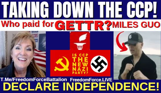 Who paid for GETTR? Miles Guo – CCP is NAZI on Steroids! Independence! 7-4-21