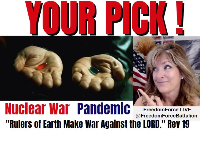 Your Pick! Nuclear War or Pandemic; Hardwired Dominion; Vaxxed Spread 8-8-21