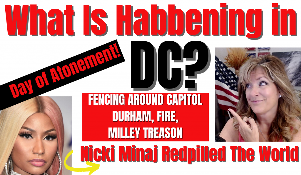 What is Habbening in DC? Atonement, Milley, Durham, Fence, Fire 9-16-21
