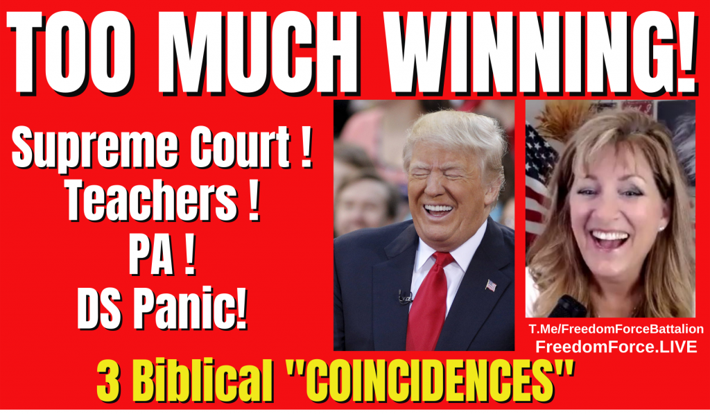 Too Much Winning! Supreme Court! Teachers! PA! DS ! BIBLICAL Coincidences 9-3-21