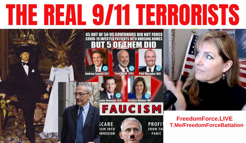 The Real 9/11 Terrorists 9-7-21