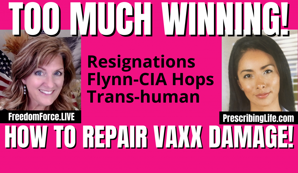 WINNING! RESIGNATIONS! VAXX REPAIR! FLYNN REVEALS Q HOPS 10-15-21