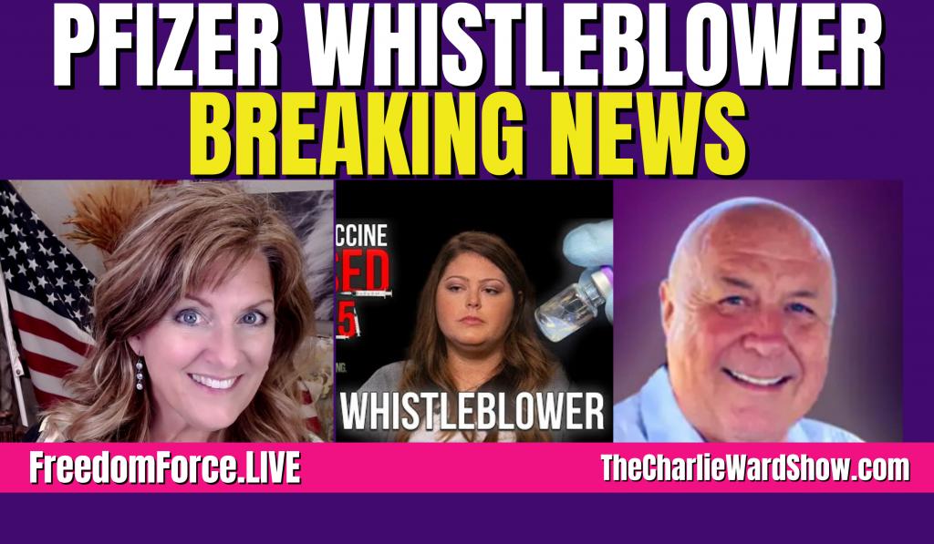 Pfizer Whistleblower – Charlie Ward & Melissa Redpill 10-7-21