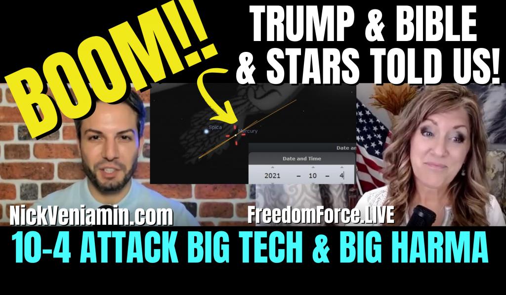 Trump, Bible, and Stars told us Attack 10-4 – Facebook & Veritas (Nick) 10-6-21